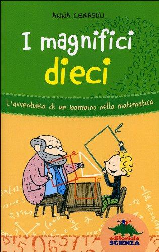I magnifici dieci – L'avventura di un bambino nella matematica