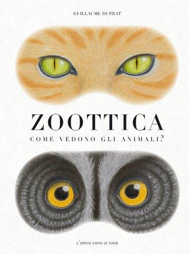 """Cosa vuol dire """"Zoottica""""? È una strana parola composta da """"zoo"""" e """"ottica"""": lo zoo saprai sicuramente cos'è e l'ottica è una materia che si occupa di studiare i fenomeni ottici, quelli legati al comportamento e alle proprietà della luce. Uno dei nostri sensi si basa sulla luce, quale potrebbe essere? Esatto, la vista! Infatti, […]"""